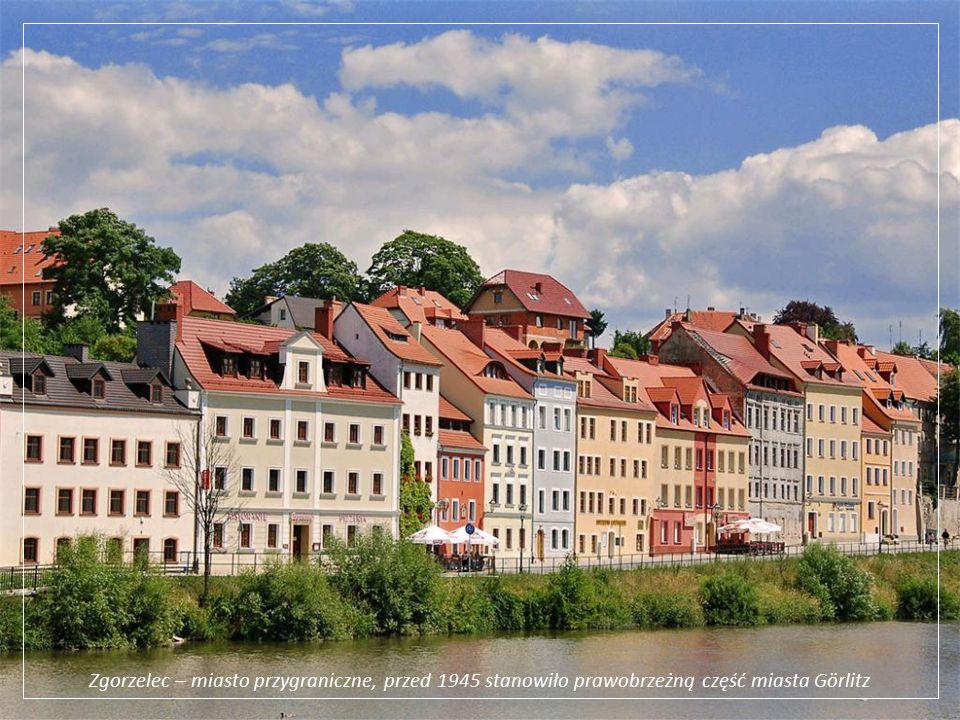 Zgorzelec – miasto przygraniczne, przed 1945 stanowiło prawobrzeżną część miasta Görlitz