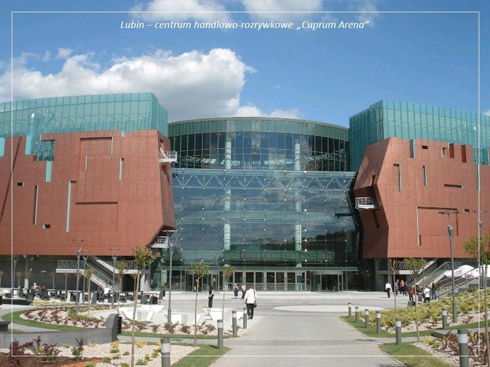 "Lubin – centrum handlowo-rozrywkowe ""Cuprum Arena"