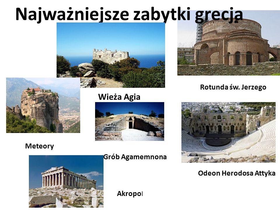 Najważniejsze zabytki grecja