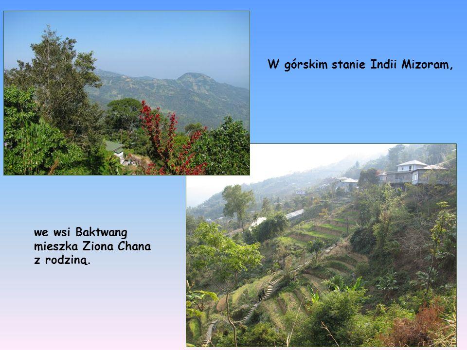 W górskim stanie Indii Mizoram,