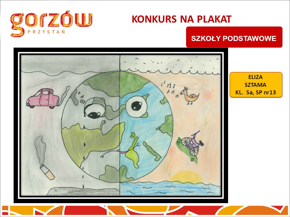 KONKURS NA PLAKAT SZKOŁY PODSTAWOWE ELIZA SZTAMA KL. 5a, SP nr13