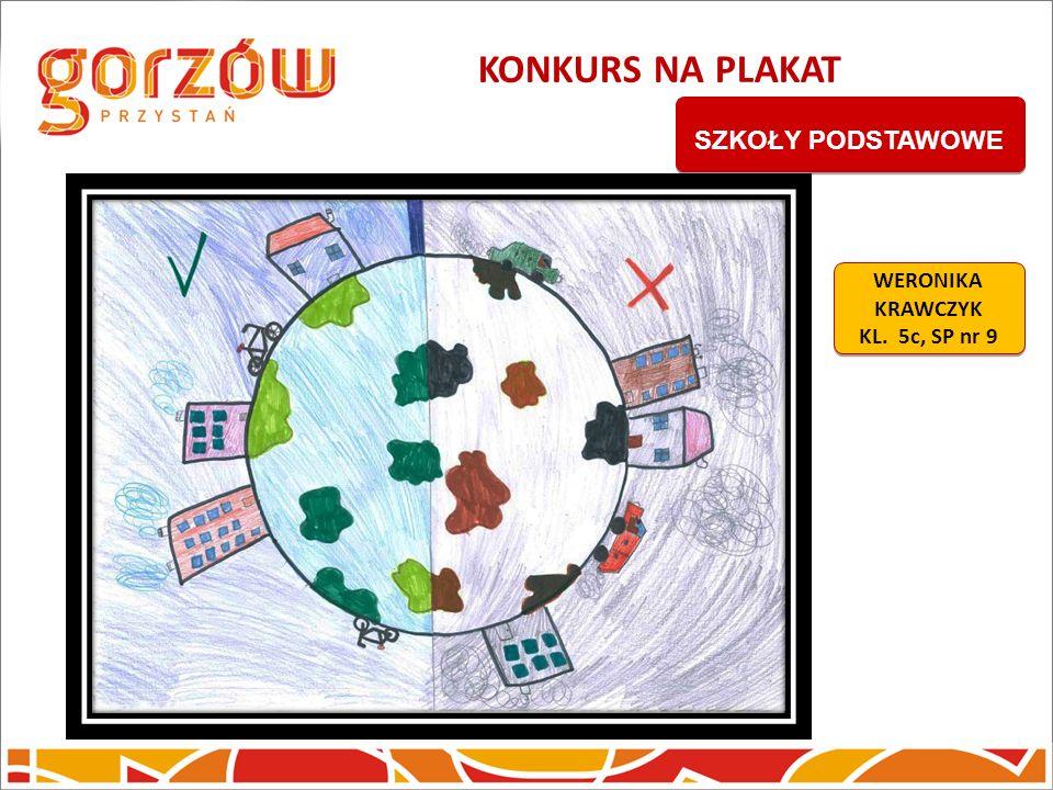 KONKURS NA PLAKAT SZKOŁY PODSTAWOWE WERONIKA KRAWCZYK KL. 5c, SP nr 9
