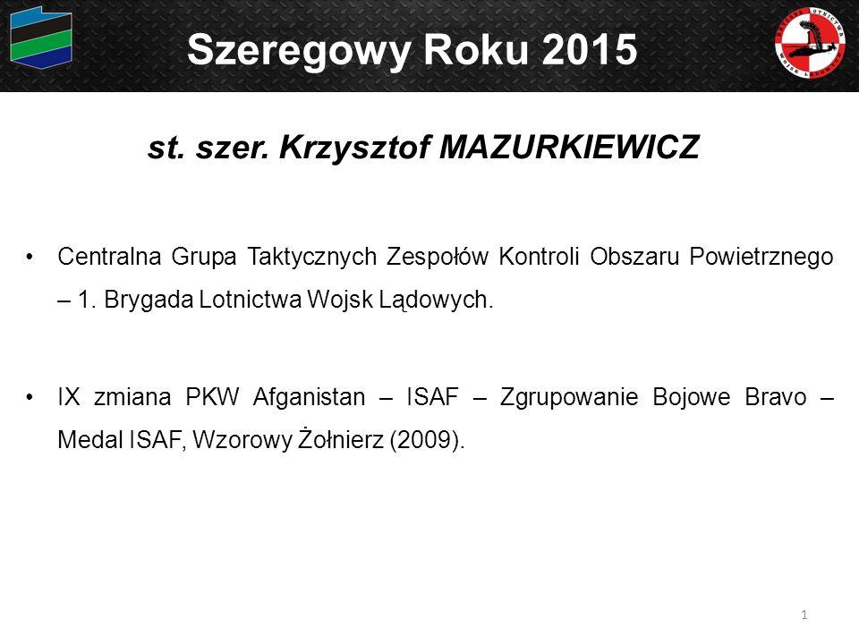 st. szer. Krzysztof MAZURKIEWICZ