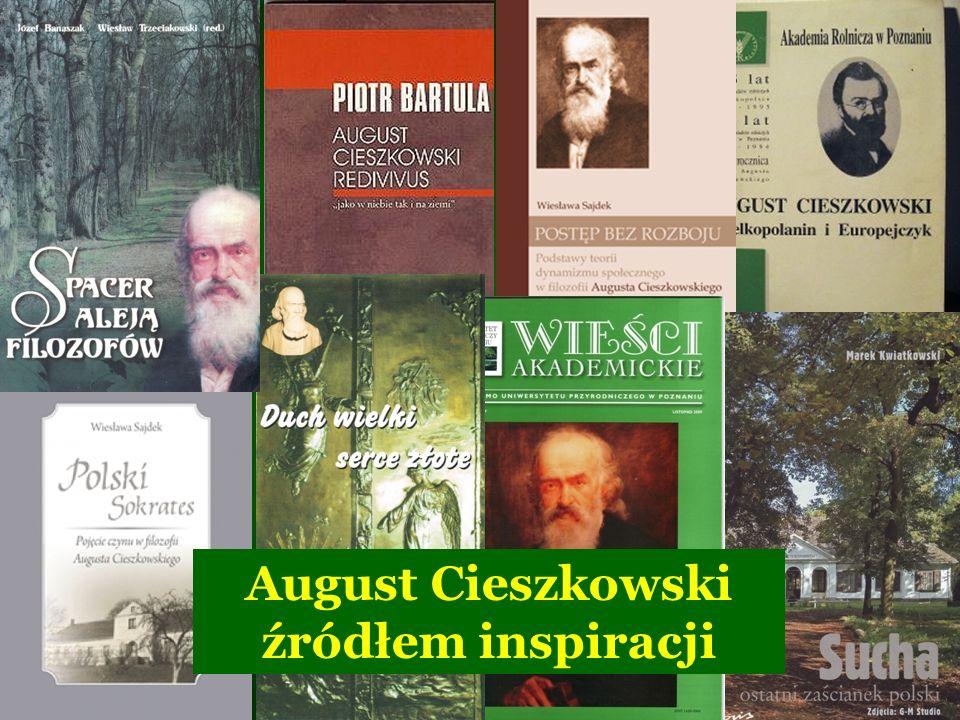 August Cieszkowski źródłem inspiracji