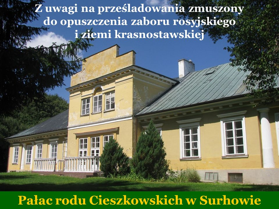 Pałac rodu Cieszkowskich w Surhowie