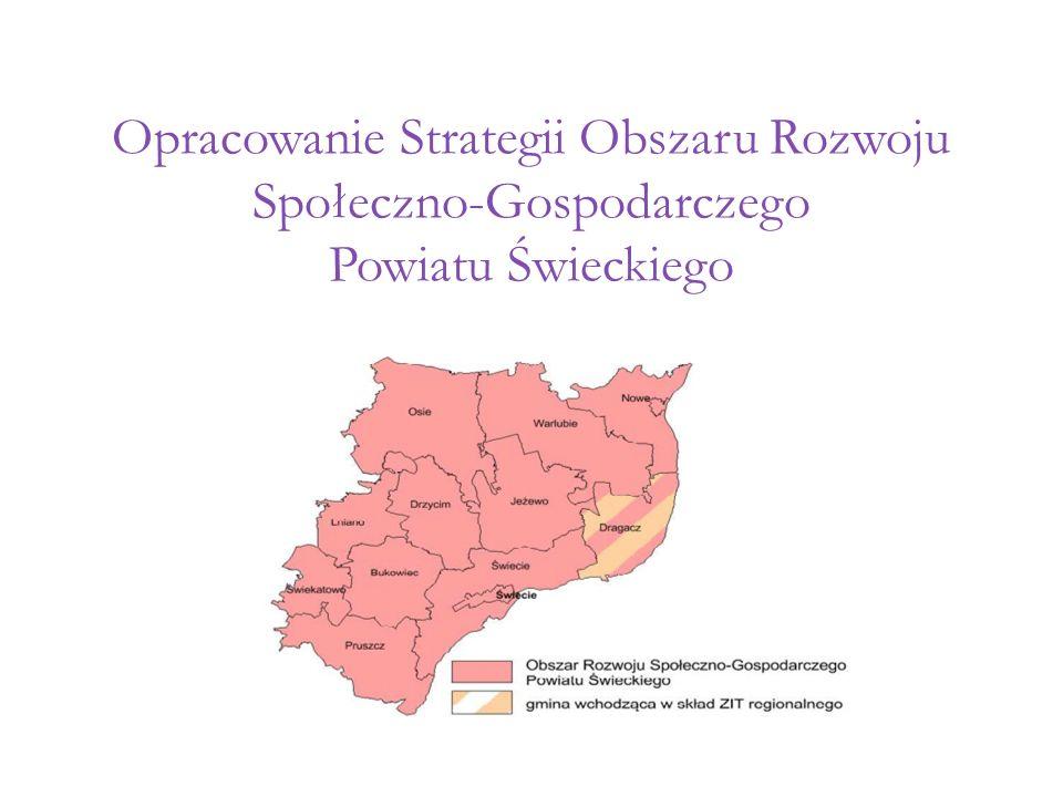 Opracowanie Strategii Obszaru Rozwoju Społeczno-Gospodarczego Powiatu Świeckiego