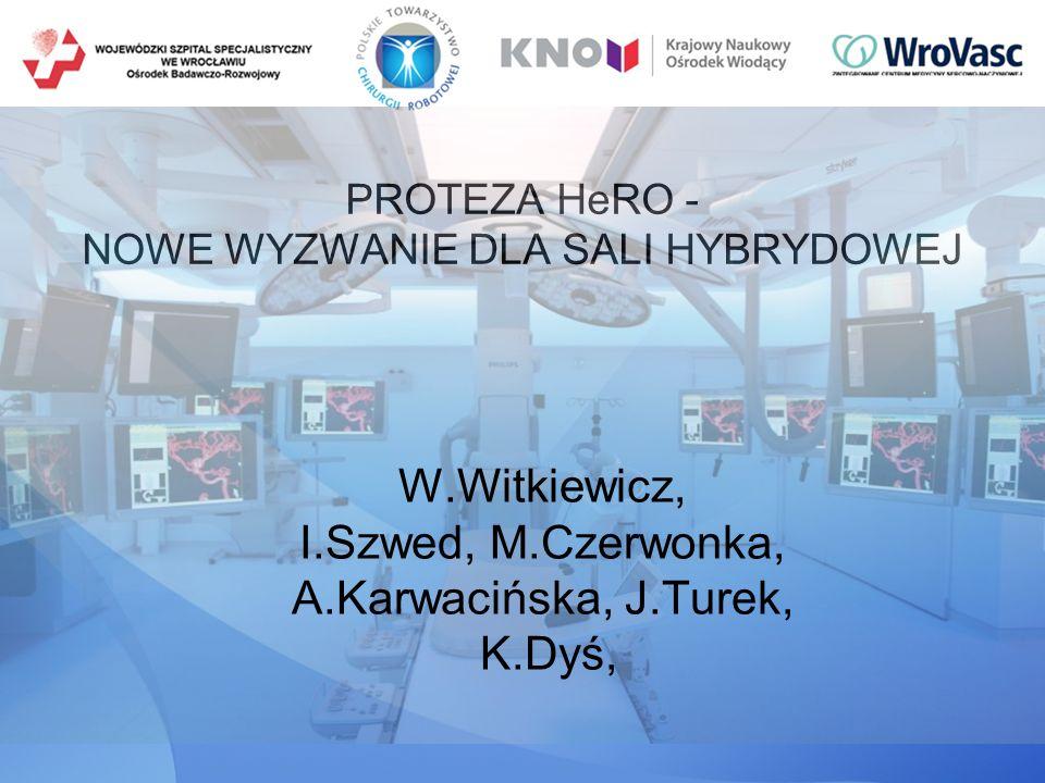 PROTEZA HeRO - NOWE WYZWANIE DLA SALI HYBRYDOWEJ