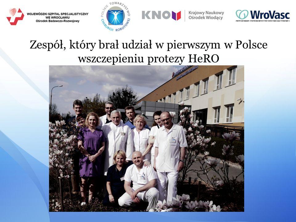 Zespół, który brał udział w pierwszym w Polsce wszczepieniu protezy HeRO