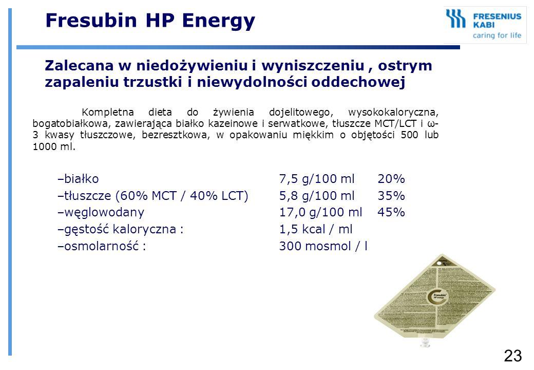 Fresubin HP Energy Zalecana w niedożywieniu i wyniszczeniu , ostrym zapaleniu trzustki i niewydolności oddechowej