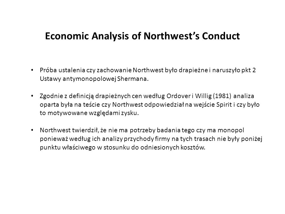 Economic Analysis of Northwest's Conduct
