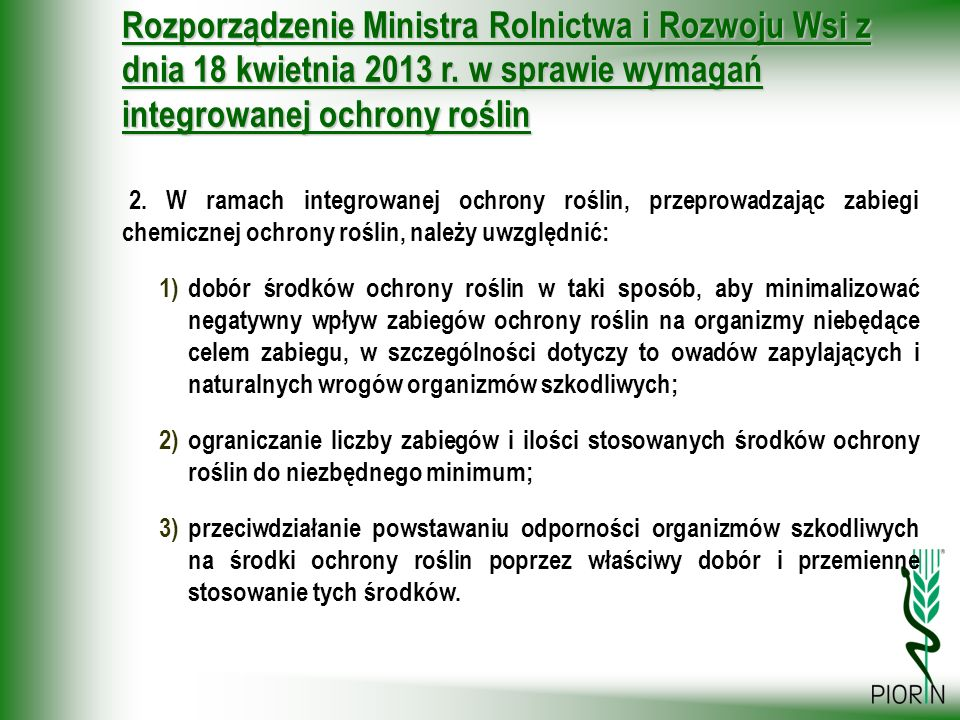 Rozporządzenie Ministra Rolnictwa i Rozwoju Wsi z dnia 18 kwietnia 2013 r. w sprawie wymagań integrowanej ochrony roślin