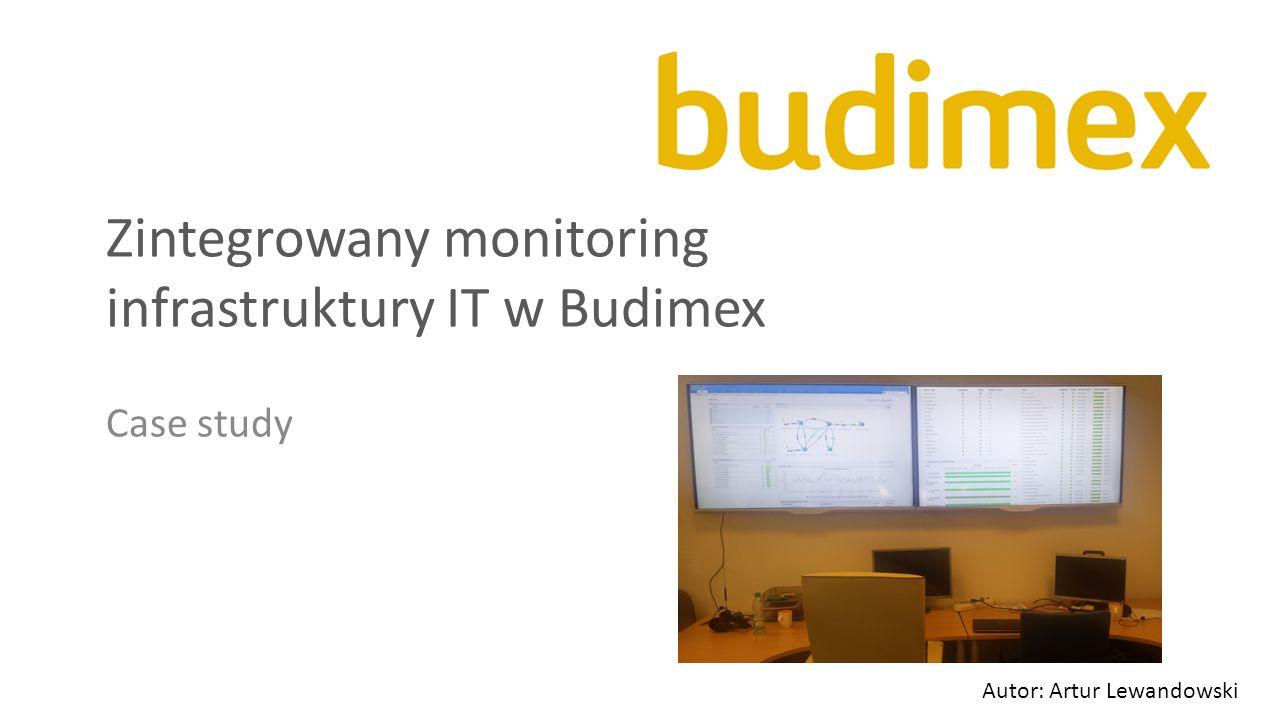 Zintegrowany monitoring infrastruktury IT w Budimex