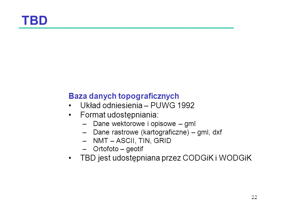 TBD Baza danych topograficznych Układ odniesienia – PUWG 1992