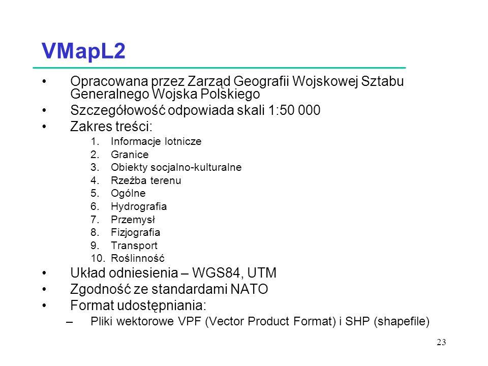 VMapL2 Opracowana przez Zarząd Geografii Wojskowej Sztabu Generalnego Wojska Polskiego. Szczegółowość odpowiada skali 1:50 000.