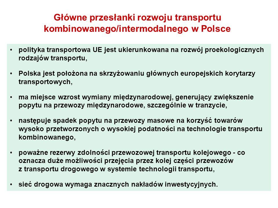 Główne przesłanki rozwoju transportu kombinowanego/intermodalnego w Polsce