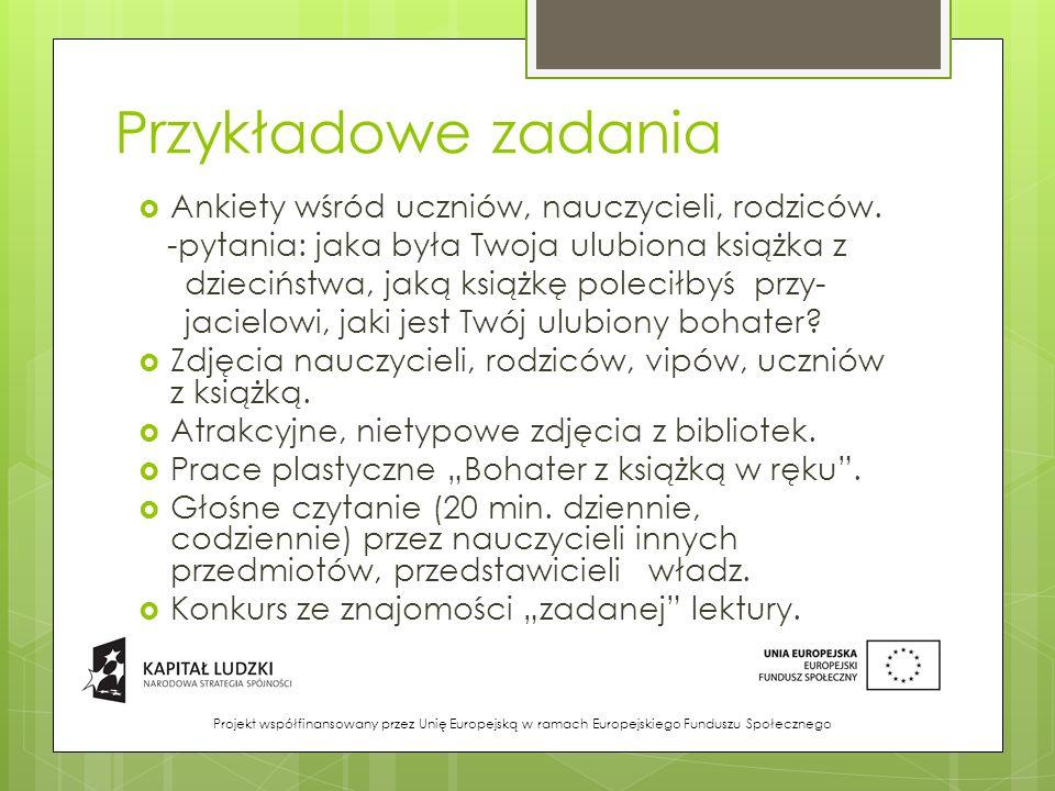 Przykładowe zadania Ankiety wśród uczniów, nauczycieli, rodziców.