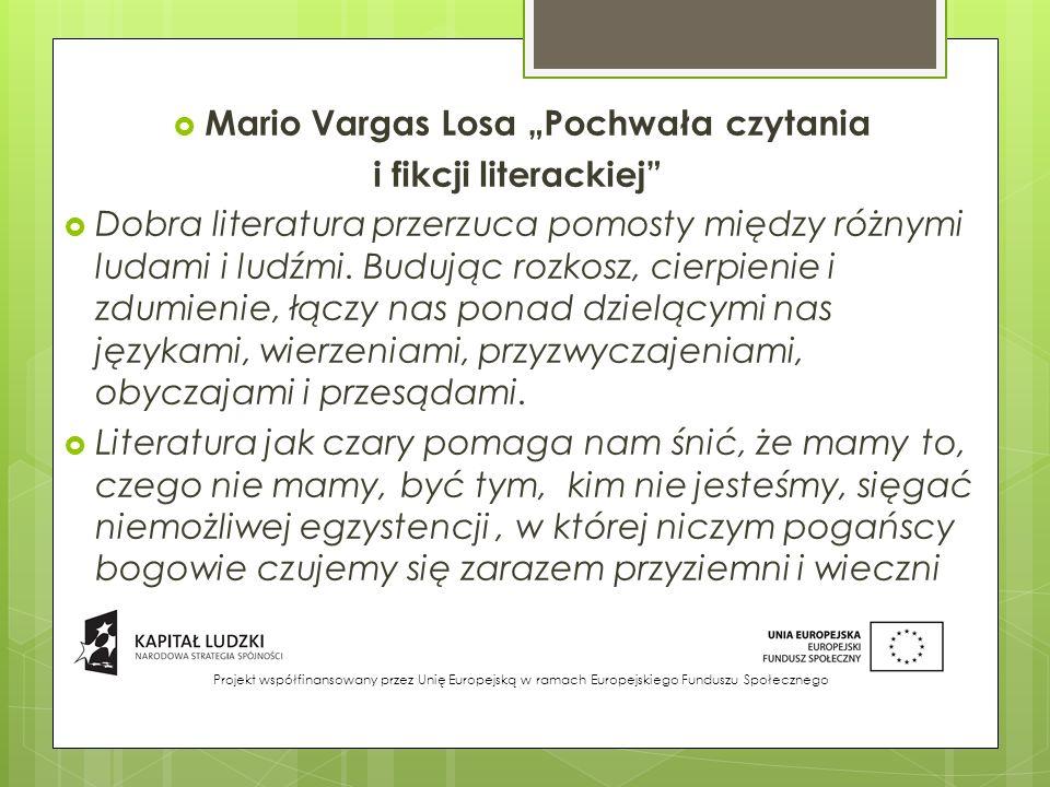 """Mario Vargas Losa """"Pochwała czytania"""