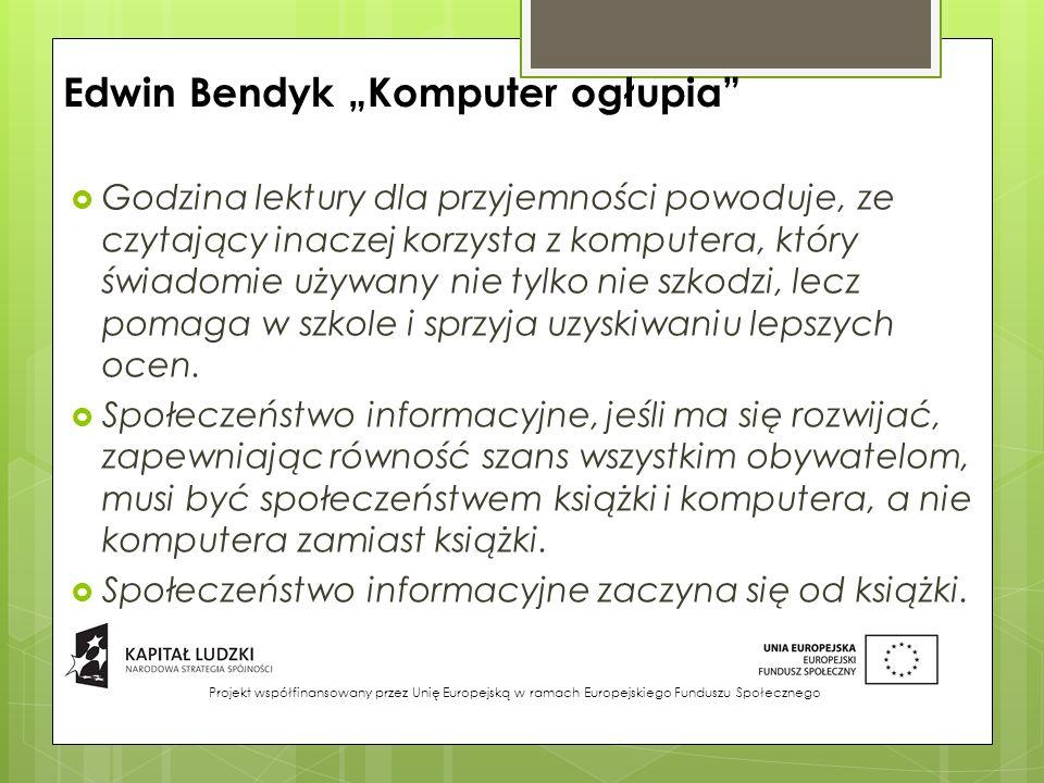 "Edwin Bendyk ""Komputer ogłupia"