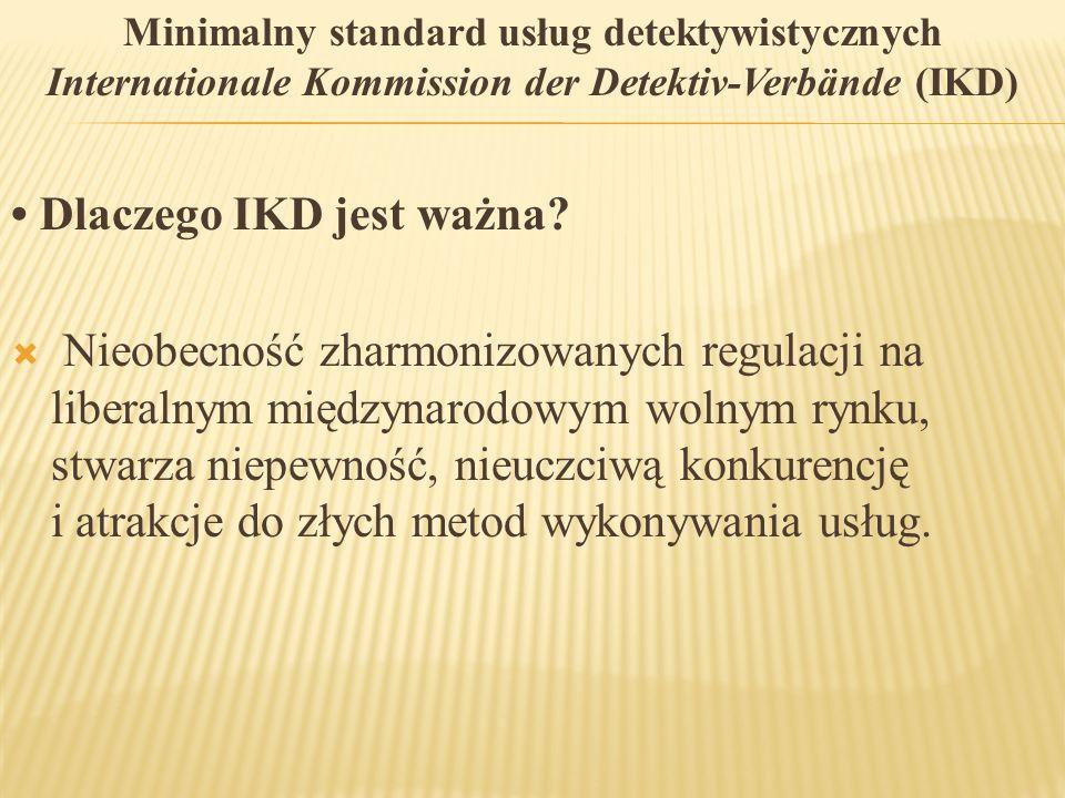 • Dlaczego IKD jest ważna