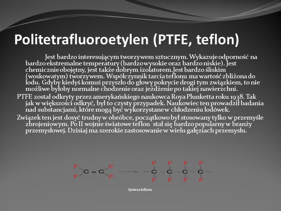 Politetrafluoroetylen (PTFE, teflon)