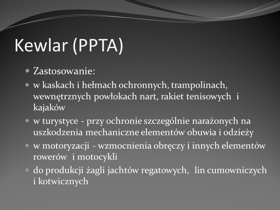 Kewlar (PPTA) Zastosowanie:
