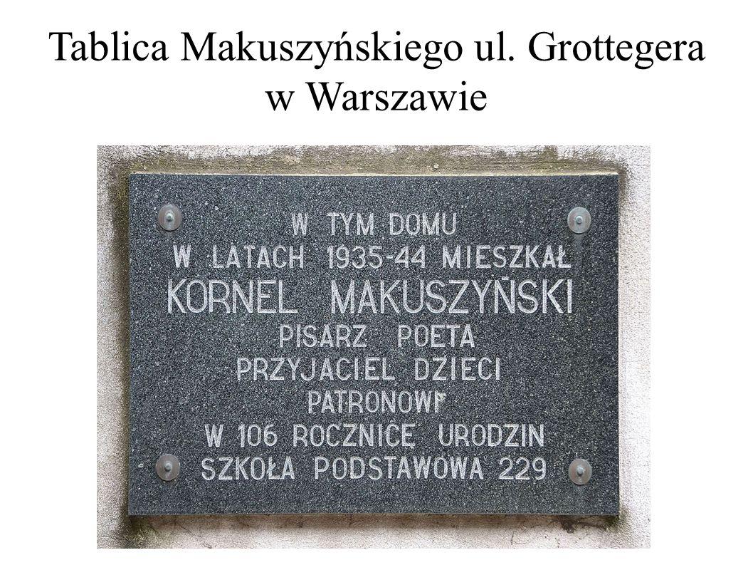 Tablica Makuszyńskiego ul. Grottegera w Warszawie