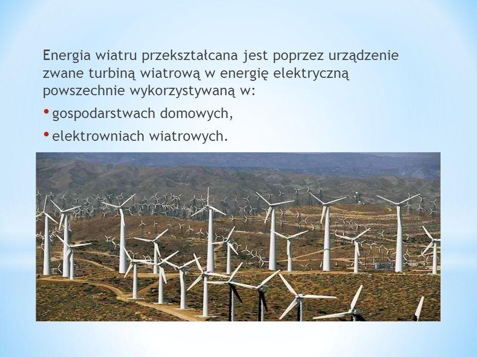 Energia wiatru przekształcana jest poprzez urządzenie zwane turbiną wiatrową w energię elektryczną powszechnie wykorzystywaną w: