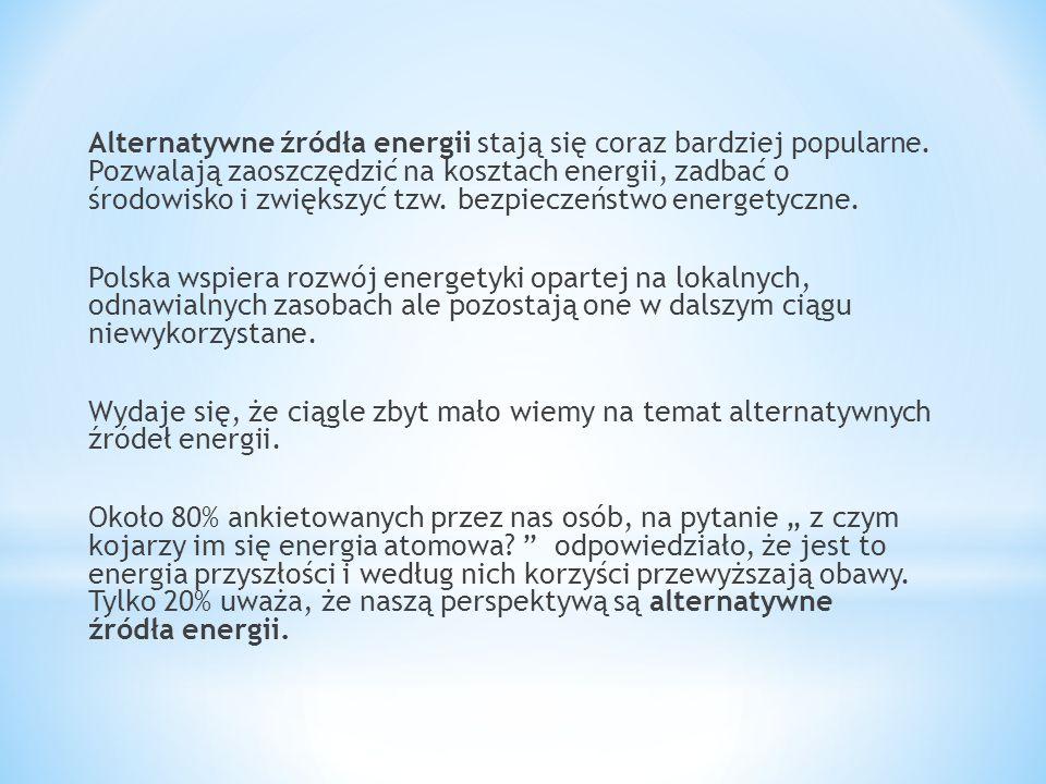 Alternatywne źródła energii stają się coraz bardziej popularne