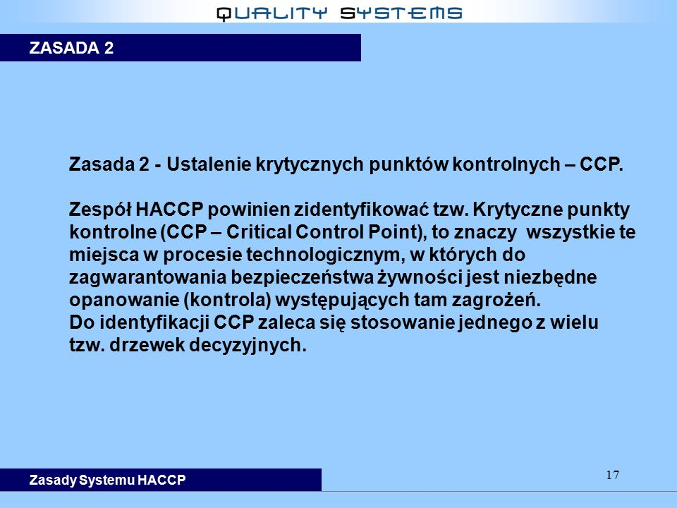 Zasada 2 - Ustalenie krytycznych punktów kontrolnych – CCP.