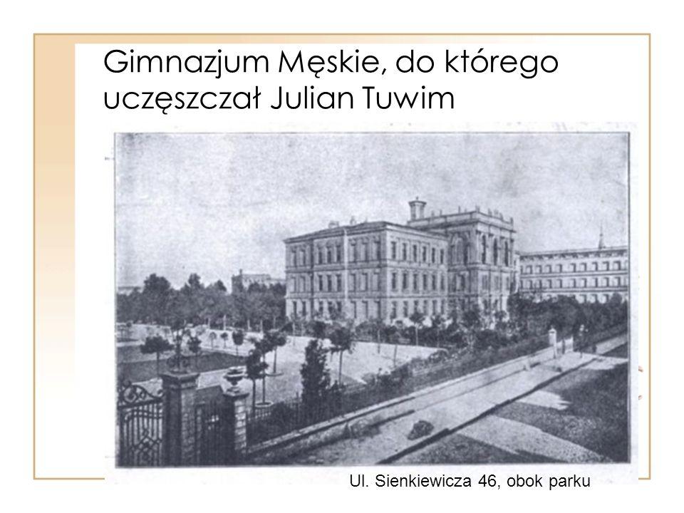 Gimnazjum Męskie, do którego uczęszczał Julian Tuwim