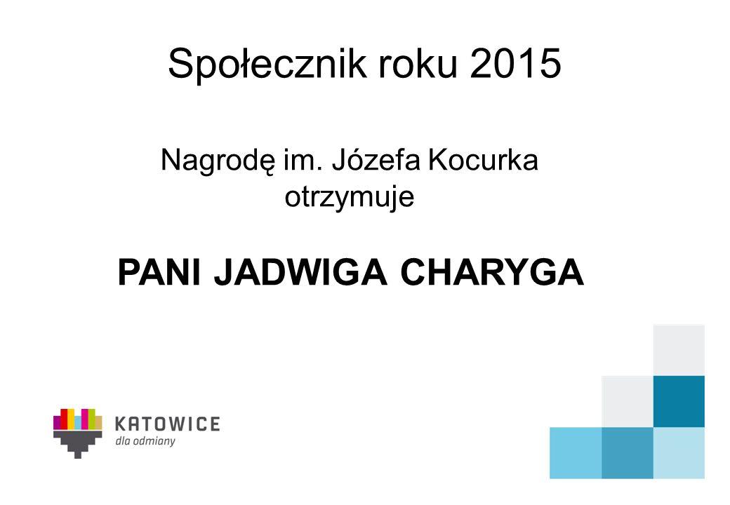 Nagrodę im. Józefa Kocurka