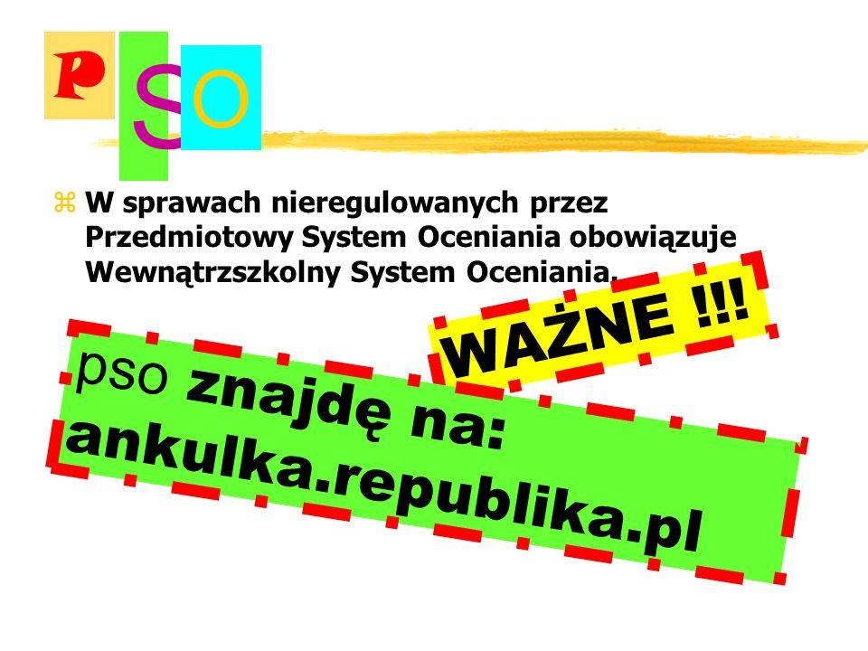 S O P WAŻNE !!! pso znajdę na: ankulka.republika.pl