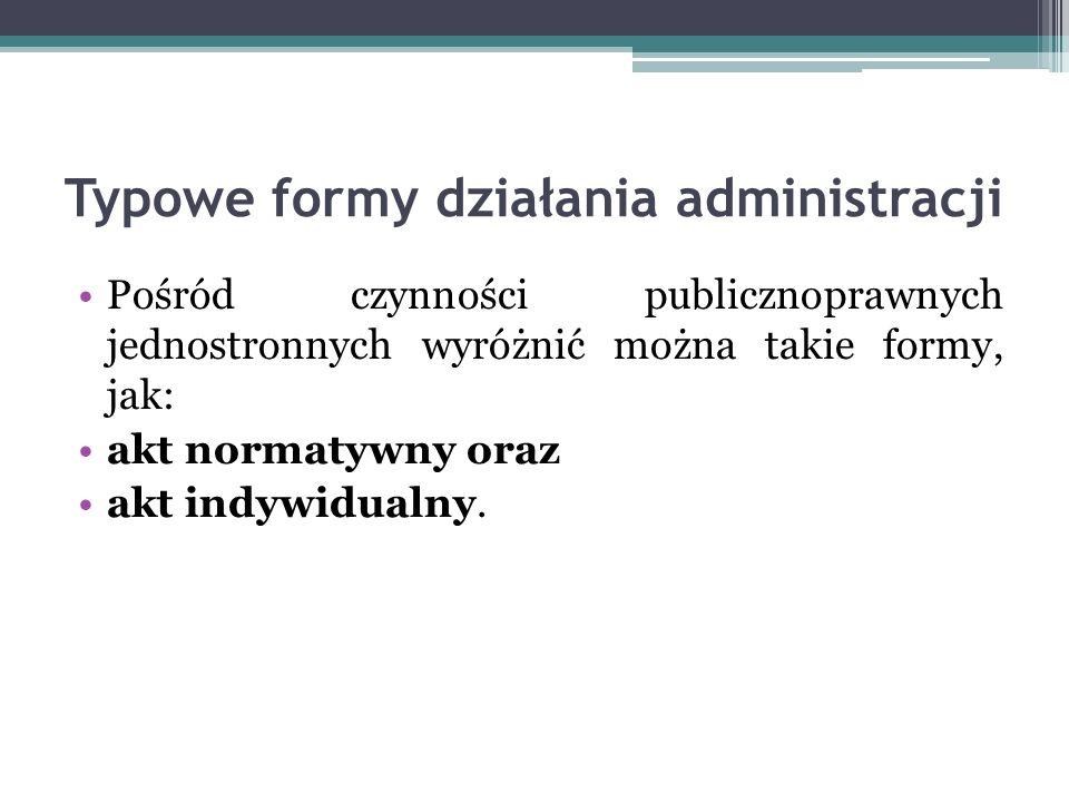 Typowe formy działania administracji