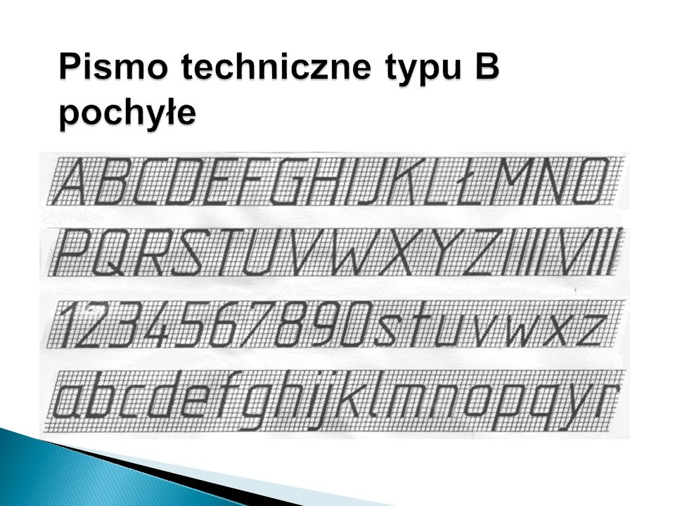 Pismo techniczne typu B pochyłe