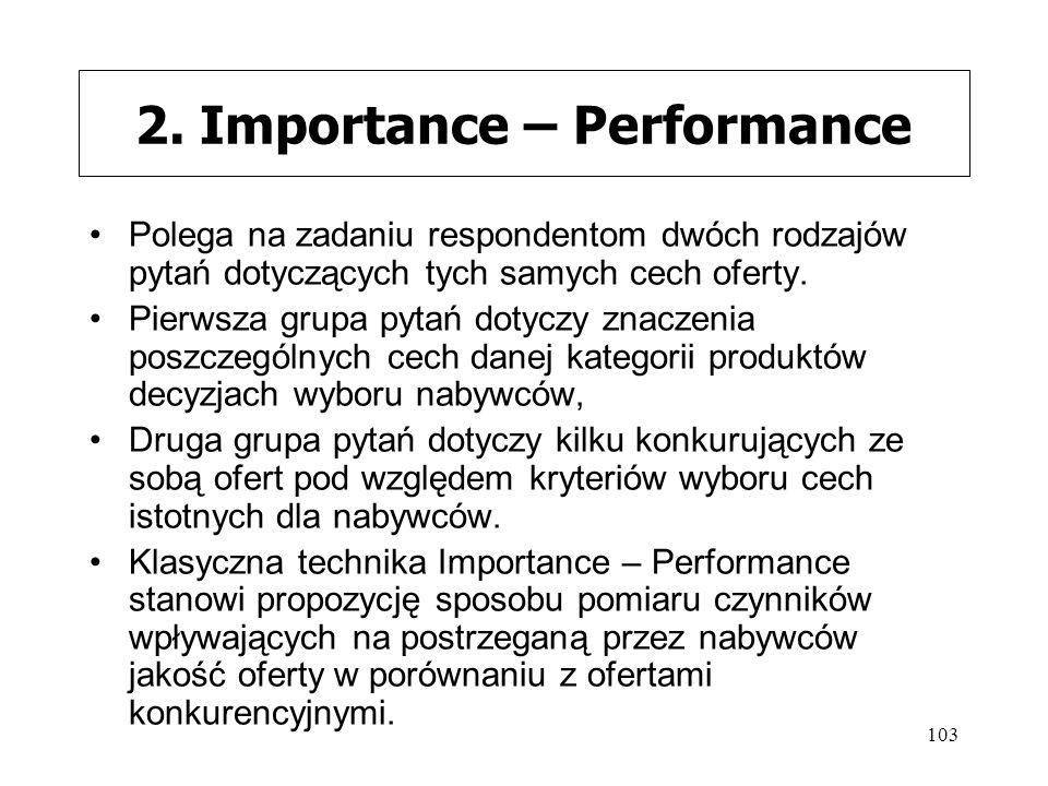 2. Importance – Performance