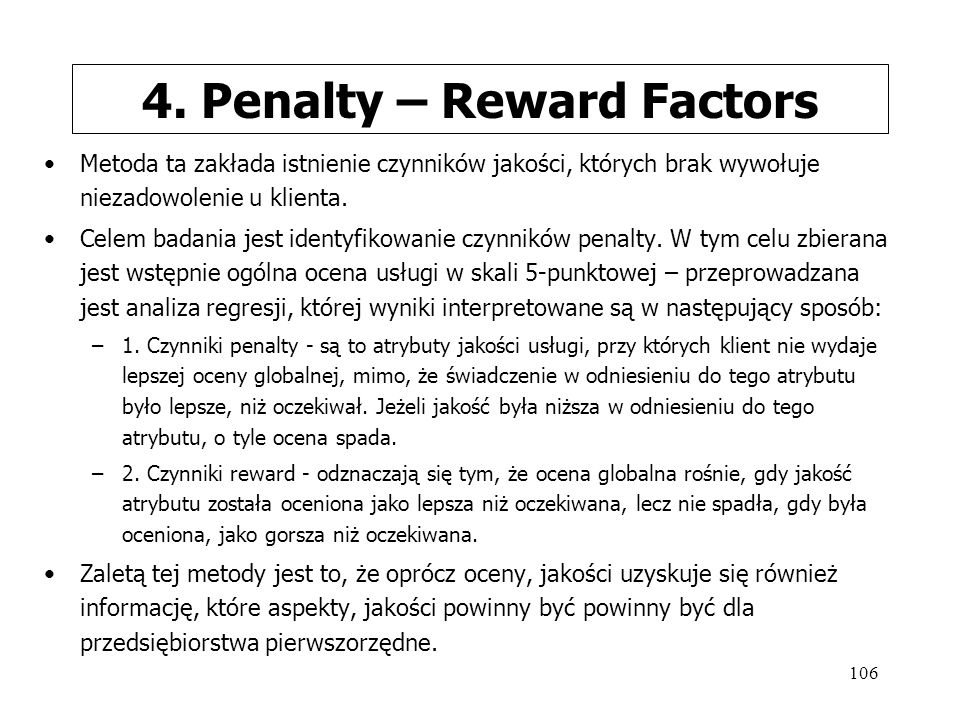4. Penalty – Reward Factors