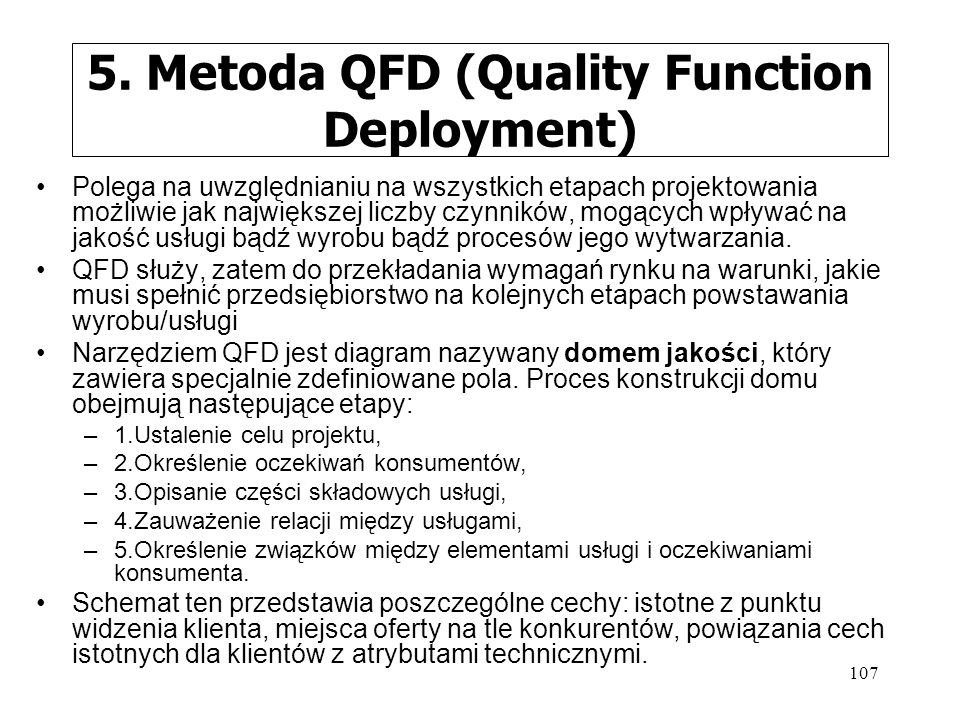 5. Metoda QFD (Quality Function Deployment)