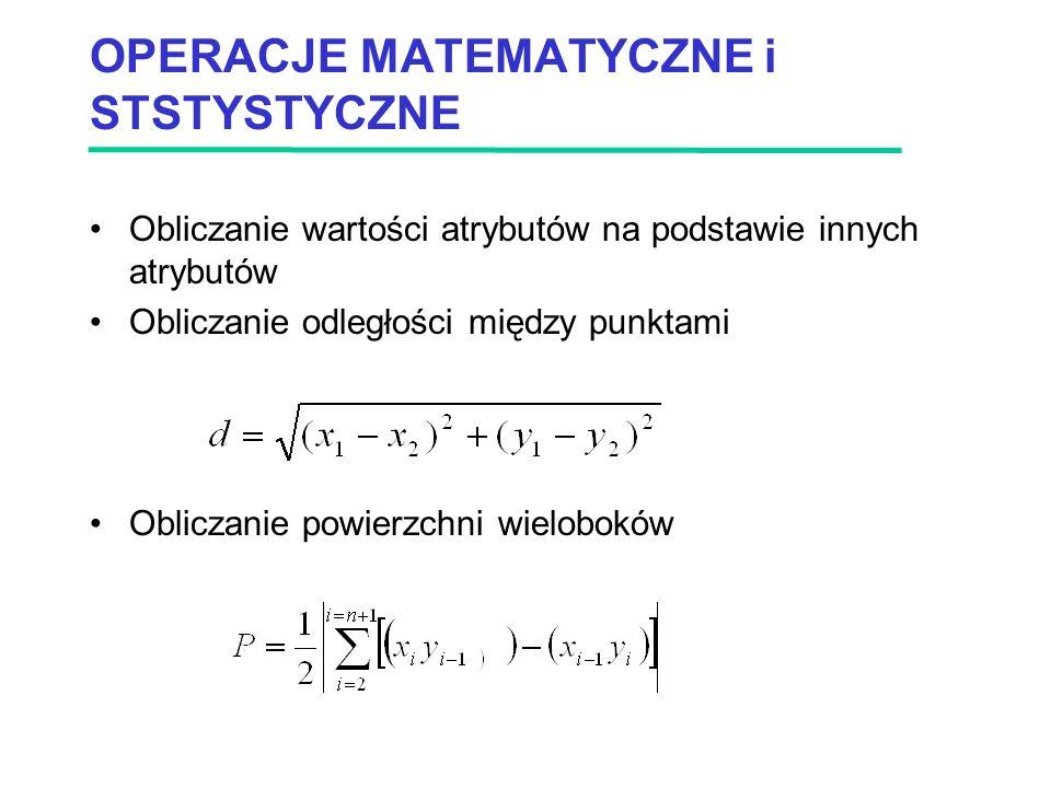 OPERACJE MATEMATYCZNE i STSTYSTYCZNE