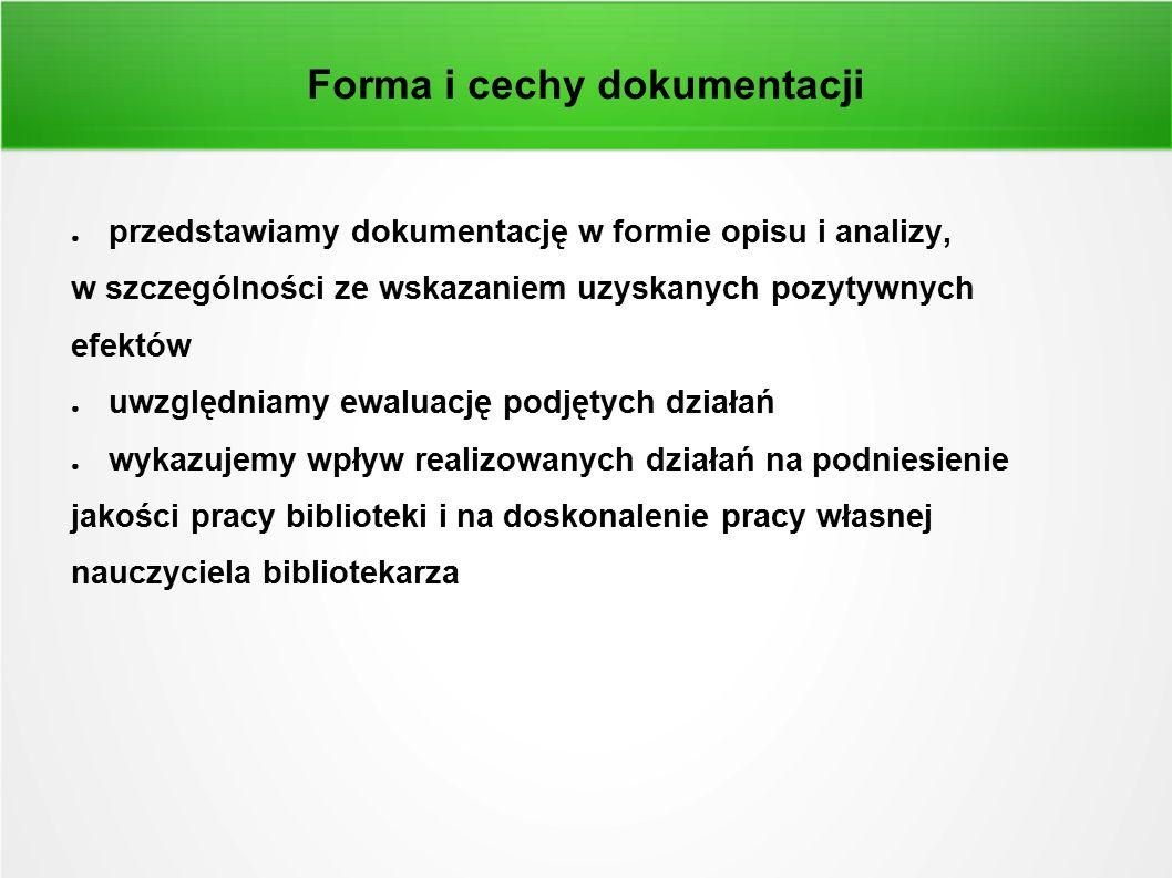 Forma i cechy dokumentacji