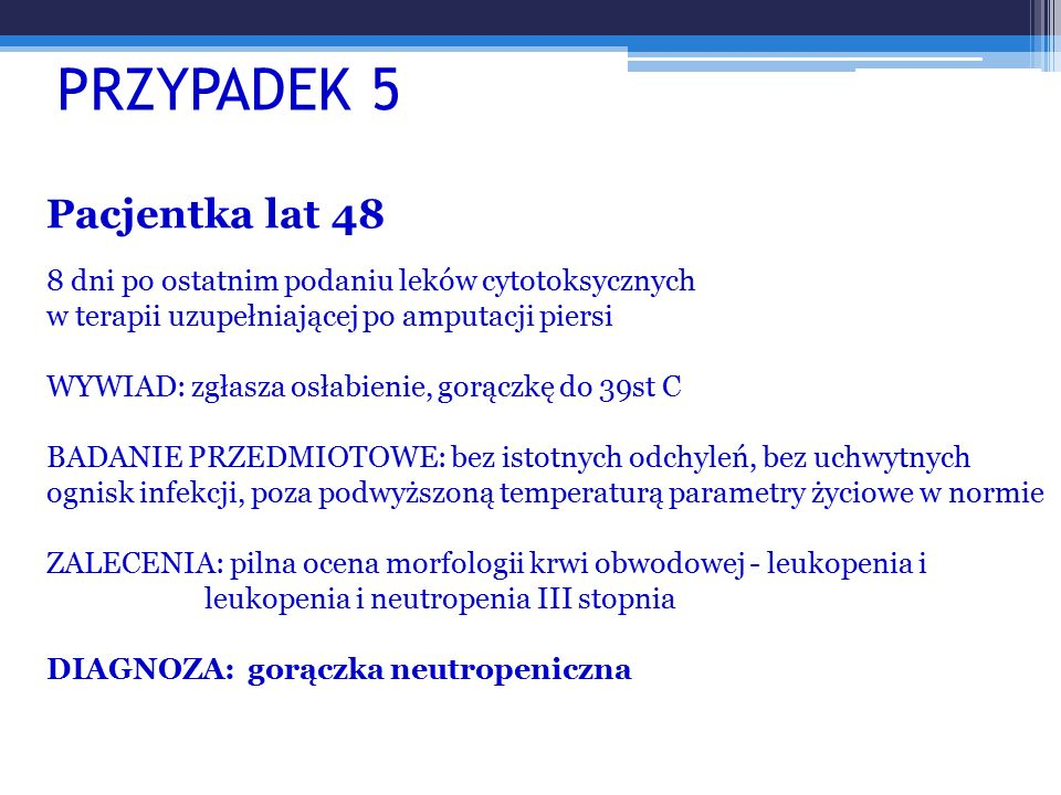 PRZYPADEK 5