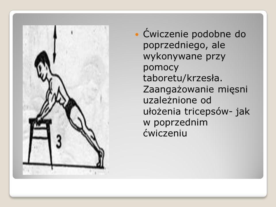 Ćwiczenie podobne do poprzedniego, ale wykonywane przy pomocy taboretu/krzesła.