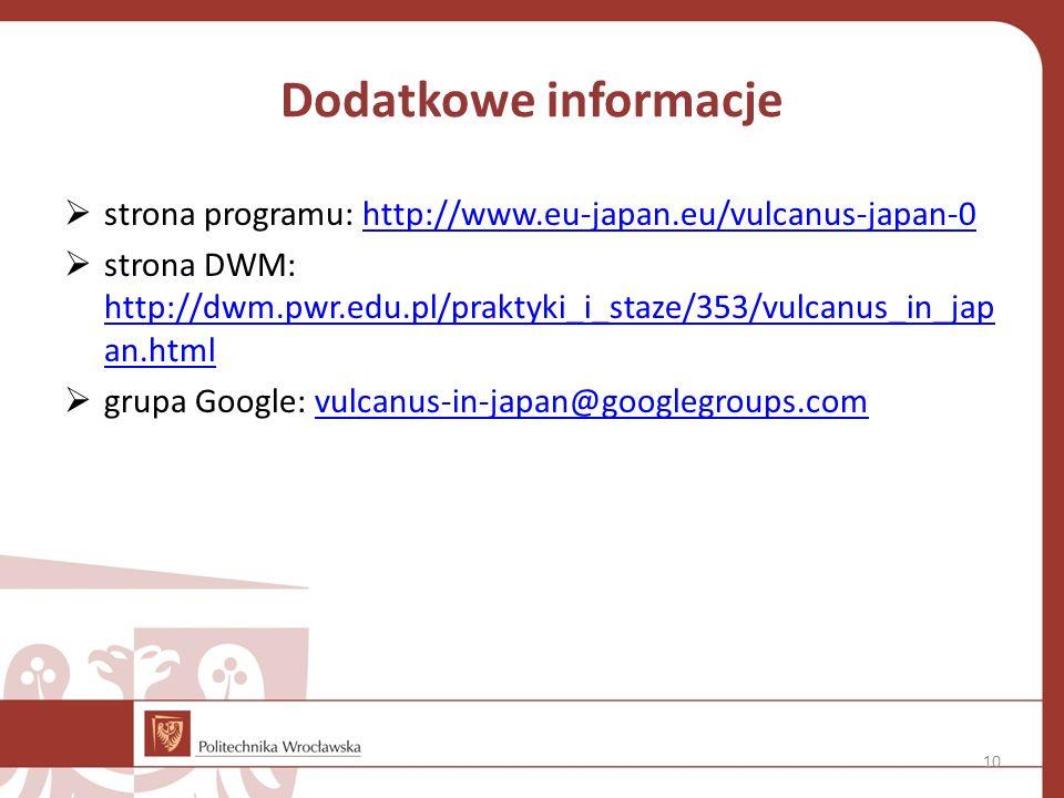 Dodatkowe informacje strona programu: http://www.eu-japan.eu/vulcanus-japan-0.