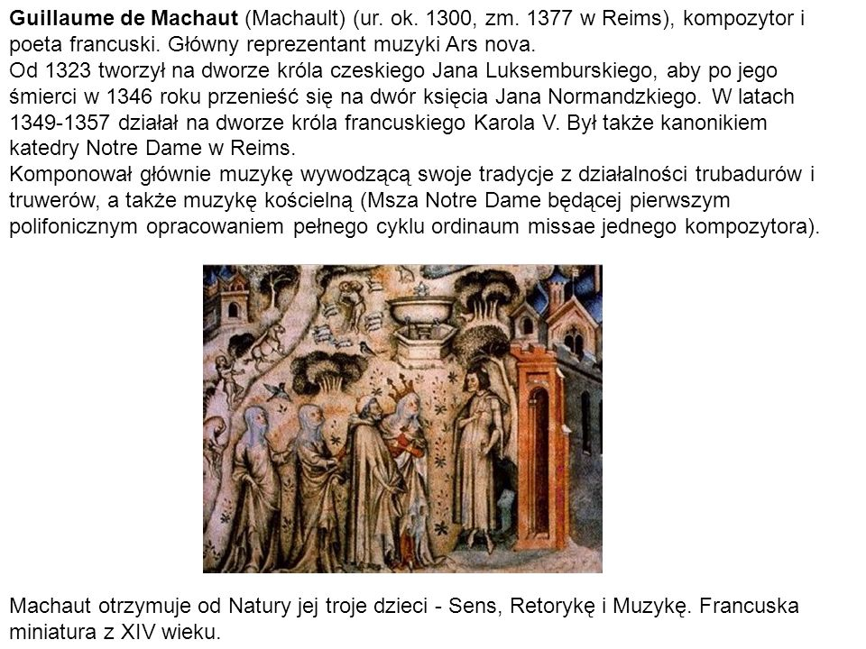 Guillaume de Machaut (Machault) (ur. ok. 1300, zm