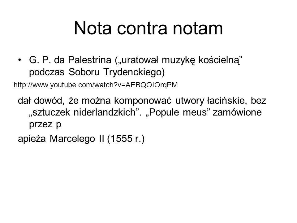 """Nota contra notam G. P. da Palestrina (""""uratował muzykę kościelną podczas Soboru Trydenckiego)"""