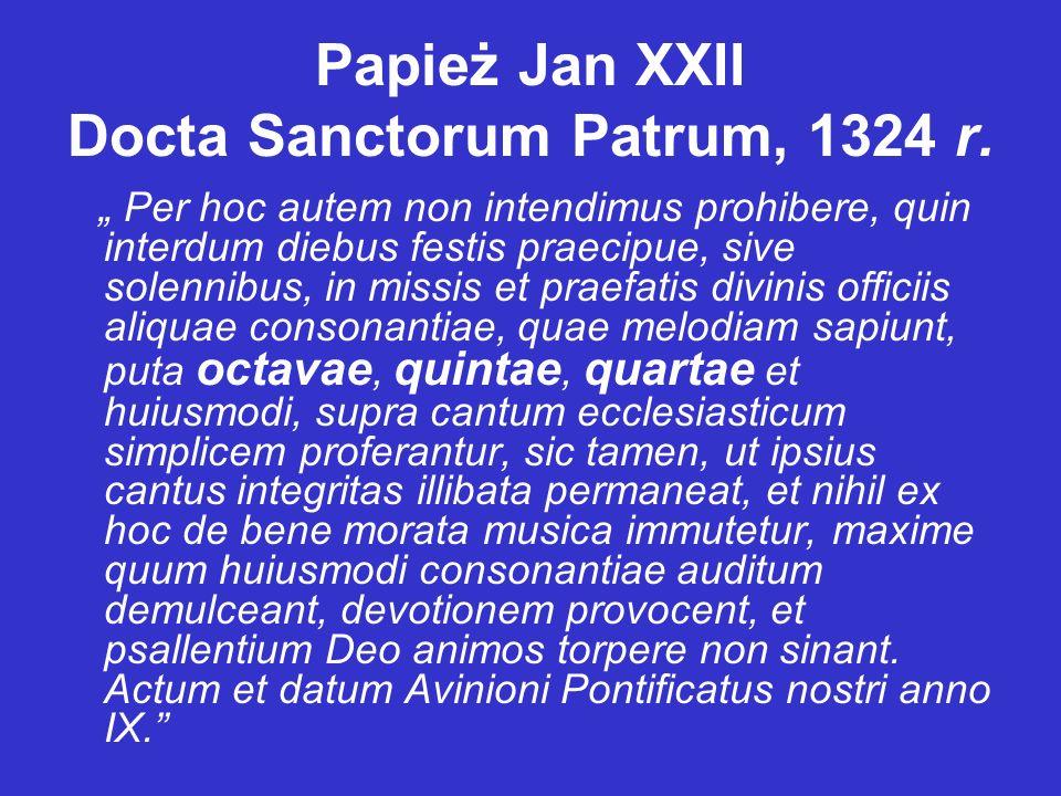 Papież Jan XXII Docta Sanctorum Patrum, 1324 r.