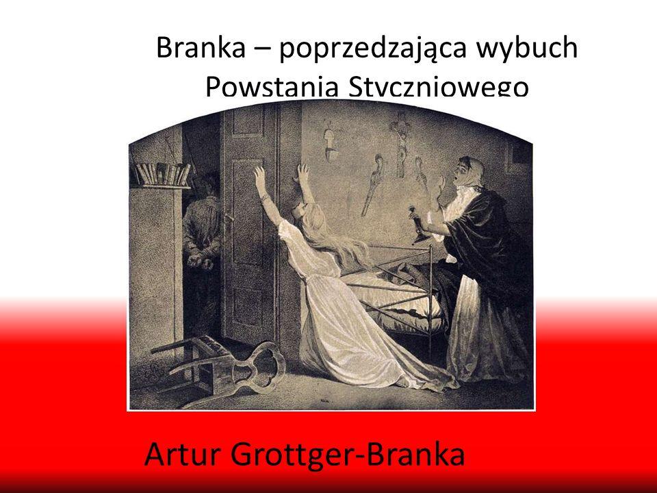 Branka – poprzedzająca wybuch Powstania Styczniowego