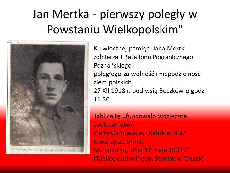 Jan Mertka - pierwszy poległy w Powstaniu Wielkopolskim