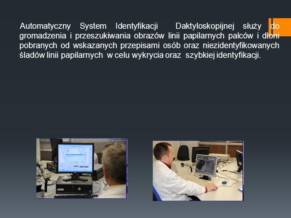 Automatyczny System Identyfikacji Daktyloskopijnej służy do gromadzenia i przeszukiwania obrazów linii papilarnych palców i dłoni pobranych od wskazanych przepisami osób oraz niezidentyfikowanych śladów linii papilarnych w celu wykrycia oraz szybkiej identyfikacji.
