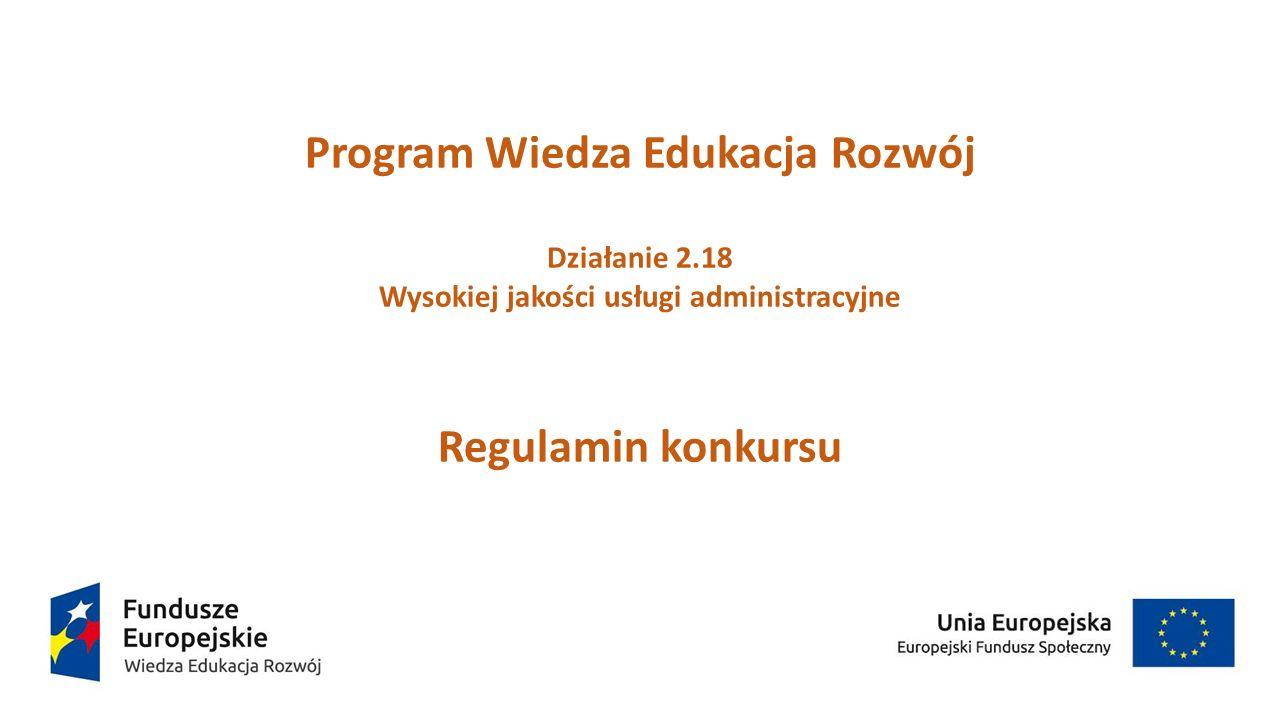 Program Wiedza Edukacja Rozwój Wysokiej jakości usługi administracyjne