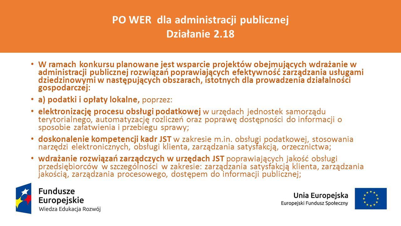 PO WER dla administracji publicznej Działanie 2.18